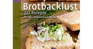 Rezepte für Brotbackautomat Test